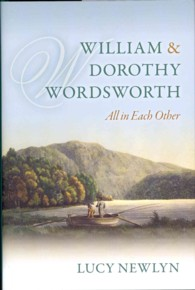 William and Dorothy Wordsworth : All in Each Other