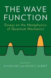The Wave Function : Essays on the Metaphysics of Quantum Mechanics