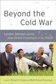 Beyond the Cold War : Lyndon Johnson and the New Global Challenges of the 1960s (Reinterpreting History)