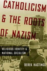 �N���b�N����ƁuCatholicism and the Roots of Nazism : Religious Identity and National Socialism�v�̏ڍ׏��y�[�W�ֈړ����܂�