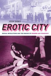 �N���b�N����ƁuErotic City : Sexual Revolutions and the Making of Modern San Francisco�v�̏ڍ׏��y�[�W�ֈړ����܂�