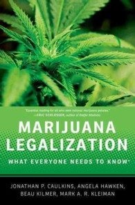 Marijuana Legalization : What Everyone Needs to Know