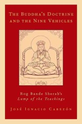 The Buddha's Doctrine and the Nine Vehicles : Rog Bande Sherab's Lamp of the Teachings