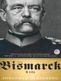 Bismarck : A Life (Reprint)