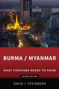 Burma / Myanmar : What Everyone Needs to Know (2ND)