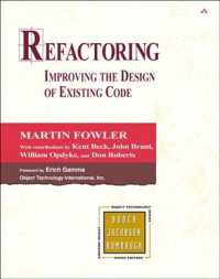 Refactoring : Improving the Design of Existing Code (Addison-wesley Object Technology Series)