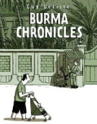 Burma Chronicles -- Paperback