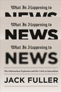 �N���b�N����ƁuWhat Is Happening to News : The Information Explosion and the Crisis in Journalism�v�̏ڍ׏��y�[�W�ֈړ����܂�
