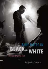 Blue Notes in Black and White : Photography and Jazz (Reprint)