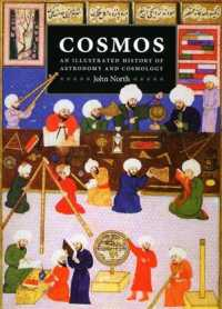Cosmos : An Illustrated History of Astronomy and Cosmology