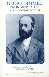 Georg Simmel on Individuality and Social Forms : Selected Writings (Heritage of Sociology Series)
