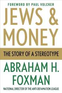 Jews and Money : The Story of a Stereotype (Reprint)
