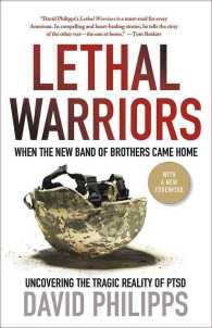 Lethal Warriors : When the New Band of Brothers Came Home (Reprint)