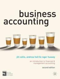 Business Accounting : An Introduction to Financial and Management Accounting (2ND)