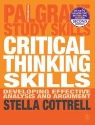 Critical Thinking Skills : Developing Effective Analysis and Argument (Palgrave Study Guides) (2ND)