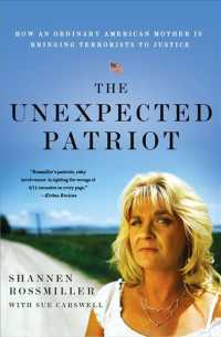 �N���b�N����ƁuThe Unexpected Patriot : How an Ordinary American Mother Is Bringing Terrorists to Justice�v�̏ڍ׏��y�[�W�ֈړ����܂�
