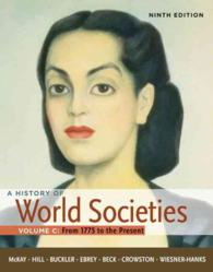 History of World Societies: v. 3: 1775 to the Present (9TH)