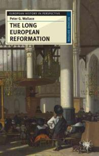 The Long European Reformation : Religion, Political Conflict, and the Search for Conformity, 1350-1750 (European History in Perspective) (2ND)