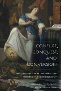 Conflict, Conquest, and Conversion : Two Thousand Years of Christian Missions in the Middle East