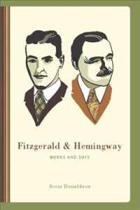 Fitzgerald & Hemingway : Works and Days