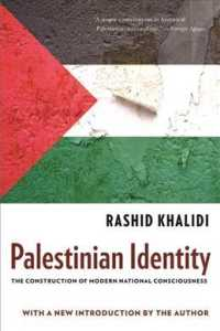 Palestinian Identity : The Construction of Modern National Consciousness