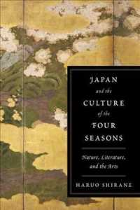 Japan and the Culture of the Four Seasons : Nature, Literature, and the Arts (Reprint)