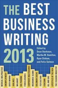 The Best Business Writing 2013 (Best Business Writing)