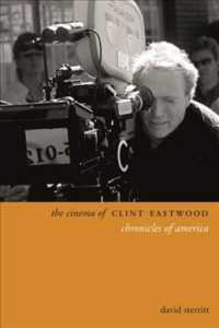 The Cinema of Clint Eastwood : Chronicles of America (Directors' Cuts)