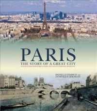 Paris : The Story of a Great City