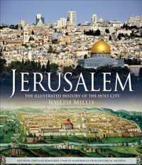 Jerusalem : The Illustrated History of the Holy City (CSM NOV SL)