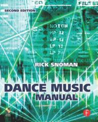 Dance Music Manual : Tools, Toys and Techniques (2 PAP/CDR)