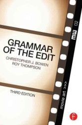 Grammar of the Edit (3RD)