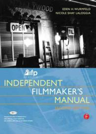 Ifp/Los Angeles Independent Filmmaker's Manual (2 PAP/CDR)