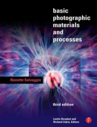 Basic Photographic Materials and Processes (3RD)