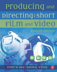 Producing and Directing the Short Film and Video (4TH)