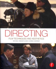 Directing : Film Techniques and Aesthetics (5TH)