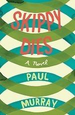 Skippy Dies -- Paperback
