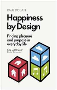 Happiness by Design -- Paperback