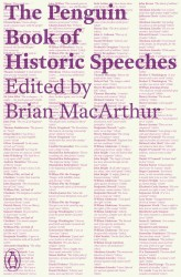 The Penguin Book of Historic Speeches (Reissue)