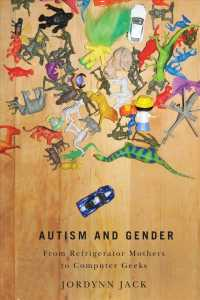 Autism and Gender : From Refrigerator Mothers to Computer Geeks
