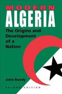 Modern Algeria : The Origins and Development of a Nation (2ND)