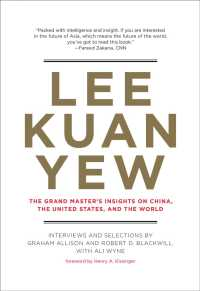 Lee Kuan Yew : The Grand Master&#039;s Insights on China, the United States, and the World (Belfer center studies in international security)