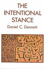 The Intentional Stance (Bradford Books) (Reprint)