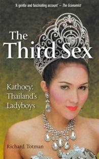 The Third Sex : Kathoey: Thailand's Ladyboys
