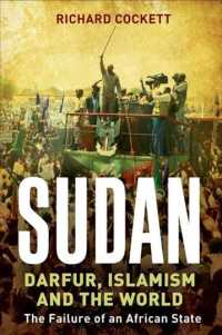 Sudan : Darfur and the Failure of an African State