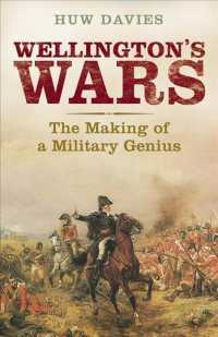 Wellington's Wars : The Making of a Military Genius