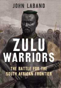 Zulu Warriors : The Battle for the South African Frontier