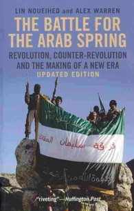 The Battle for the Arab Spring : Revolution, Counter-Revolution and the Making of a New Era (REV REI)