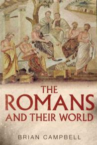 The Romans and Their World : A Short Introduction