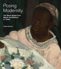 Posing Modernity : The Black Model from Manet and Matisse to Today